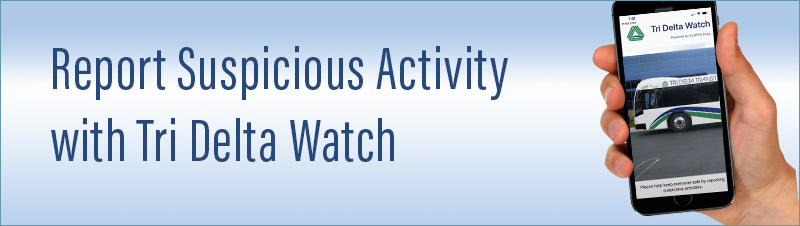 Report suspicious activity with Tri Delta Watch